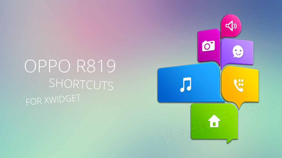 Oppo R819 Shortcuts