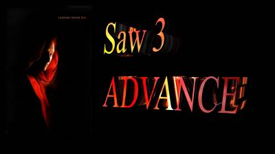 Saw 3 Advance